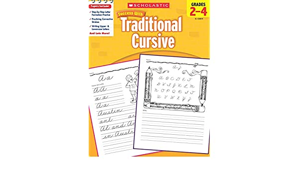 scholastic success with traditional cursive grades 2 4