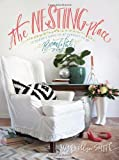 img - for The Nesting Place: It Doesn t Have to Be Perfect to Be Beautiful book / textbook / text book