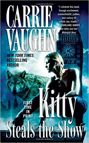 Amazon Kitty Steals The Show Norville 9780765365668 Carrie Vaughn Books