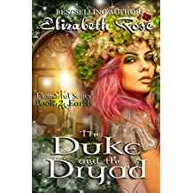 The Duke and the Dryad (Elemental Series Book 2)