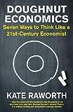 """Doughnut Economics - Seven Ways to Think Like a 21st-Century Economist"" av Kate Raworth"