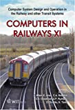img - for Computers in Railways XI : Computer System Design and Operation in the Railway and Other Transit Systems (Wit Transactions on the Built Environment) book / textbook / text book