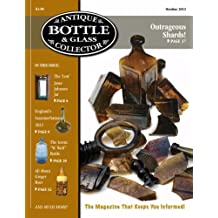 Antique Bottle & Glass Collector Magazine, October 2012 issue, digital edition