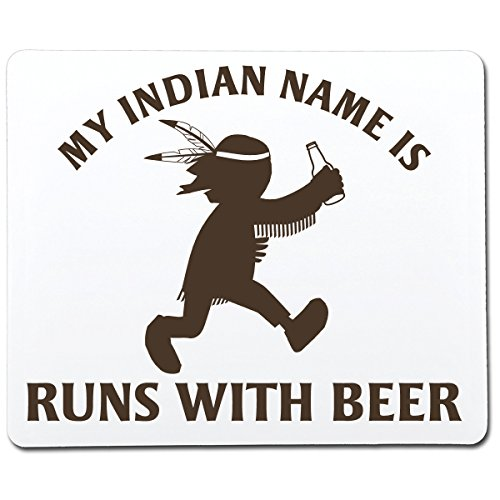My Indian Name is Runs with Beer Funny Gag Gift Co-Worker Gift...