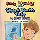 Ready, Freddy: Shark Tooth Tale Audiobook by Abby Klein Narrated by Fred Berman