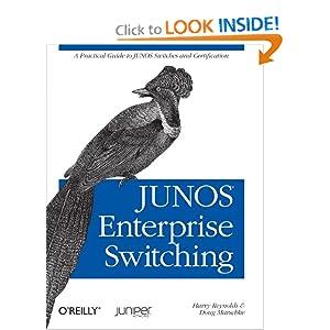 Junos Enterprise Switching Harry Reynolds and Doug Marschke