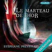 Le Marteau de Thor (Tétralogie des Origines 2) | Stéphane Przybylski