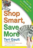 Shop Smart, Save More, Teri Gault and Sheryl Berk, 0061720992
