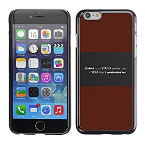 Paccase / SLIM PC / Aliminium Casa Carcasa Funda Case Cover para - Understand Me Deep Message - Apple Iphone 6