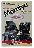 Mamiya System Guide, Bob Shell, 0906447763