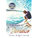 Pipelines in Paradise (States of Love Book 1)