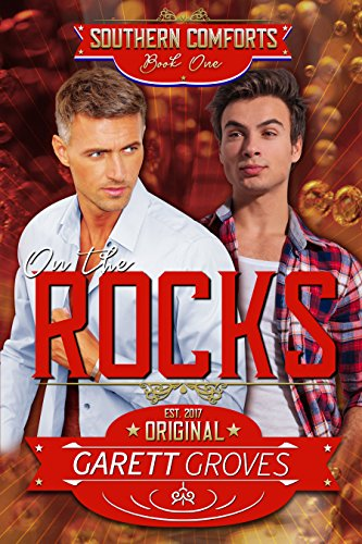 (On the Rocks: A Second Chance Romance (Southern Comforts Book 1))