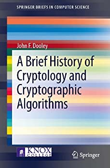 a brief history of cryptography essay Free coursework on a brief history of databases from essayukcom, the uk essays company for essay, dissertation and coursework writing.