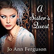 A Sister's Quest: Shadow of the Bastille, Book 3 | Jo Ann Ferguson