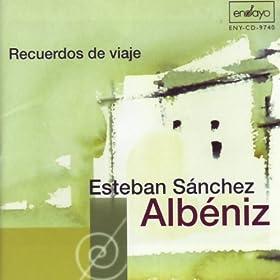 Amazon.com: Esteban Sanchez: Albeniz - Recuerdos de Viaje