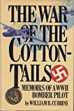 The War of the Cottontails, William R. Cubbins, 0912697962