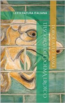 Amazon.com: Discorsi del Poema Eroico (Italian Edition) eBook