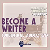 Become A Writer Subliminal CD (End Writer's Block)
