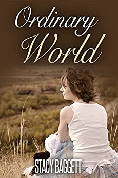 Ordinary World by [Baggett, Stacy]