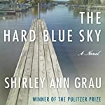 The Hard Blue Sky | Shirley Ann Grau