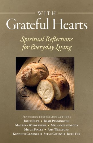 With Grateful Hearts: Spiritual Reflections for Everyday Living PDF