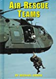 Air Rescue Teams, Michael Green, 0736804706