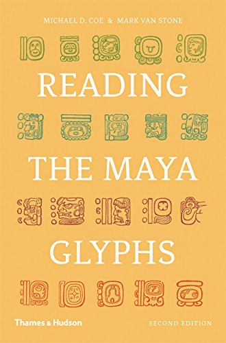 (Reading the Maya Glyphs (Second Edition))