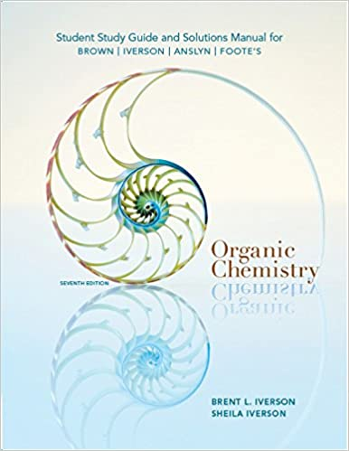 Study guide with solutions manual for browniversonanslynfootes study guide with solutions manual for browniversonanslynfootes organic chemistry 7th 7th edition kindle edition fandeluxe Images
