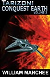 img - for Conquest Earth: Tarizon Trilogy (Volume 3) book / textbook / text book