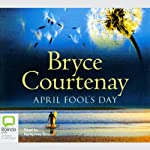 April Fool's Day | Bryce Courtenay