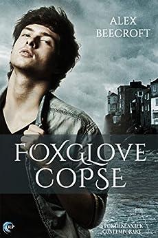 Foxglove Copse (Porthkennack Book 5) by [Beecroft, Alex]