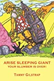 ARISE SLEEPING GIANT