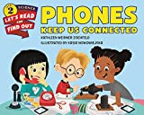 Phones Keep Us Connected (Let's-Read-and-Find-Out Science 2)