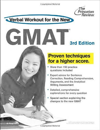 Verbal Workout for the New GMAT, 3rd Edition: Revised and Updated for the New GMAT (Graduate School Test Preparation)