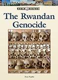The Rwanda Genocide, Don Nardo, 142050567X