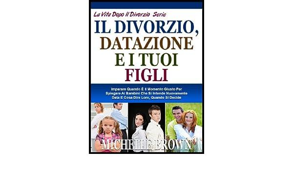 A partire dalla datazione dopo il divorzio