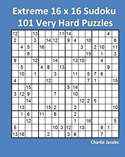 Extreme Sudoku Two: 100 Hard To Solve 25 x 25 Sudoku Puzzles With