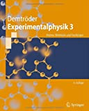 Experimentalphysik 3 : Atome, Moleküle und Festkörper, Demtr&ouml and der, Wolfgang, 3642039103