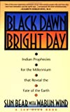 Black Dawn, Bright Day, Sun Bear and Wabun Wind, 0671759000