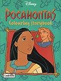 Pocahontas: Colouring Storybook (Disney: Classic Films)