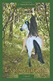 Eve's Garden, J. Orden, 0595410634