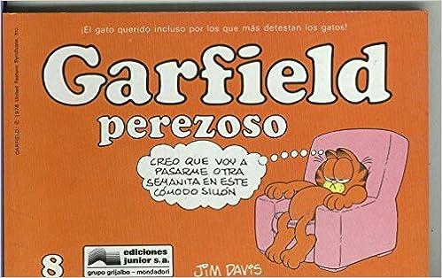 Garfield de Jim Davis numero 08: Perezoso (numerado 1 en interior cubierta) Comics – 1991