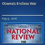 Obama's Endless War | Bing West