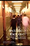 Included or Excluded? : The Challenge of the Mainstream for Some SEN Children, , 0415401186