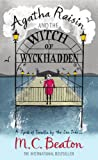 Front cover for the book Agatha Raisin and the Witch of Wyckhadden by M. C. Beaton