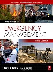 Introduction to Emergency Management, Third Edition (Homeland Security Series)