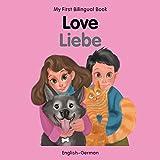 My First Bilingual Book–Love (English–German)