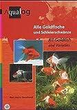AQUALOG: All Goldfish and Varieties (English and German Edition)