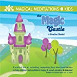 The Magic Castle | Heather Bestel