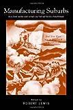 Manufacturing Suburbs, Robert Lewis, 1592130860